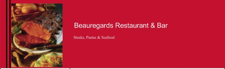 Beauregards Restaurant & Bar - Steaks, Pastas & Seafood